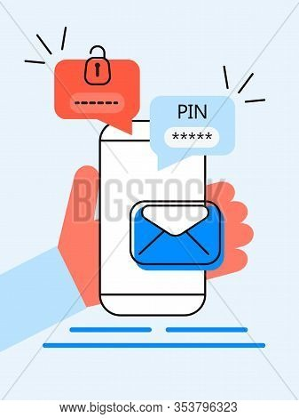 Verification Pin Code, Security Code Message. Smartphone With E-mail, Bubble Chat. Verification Onli