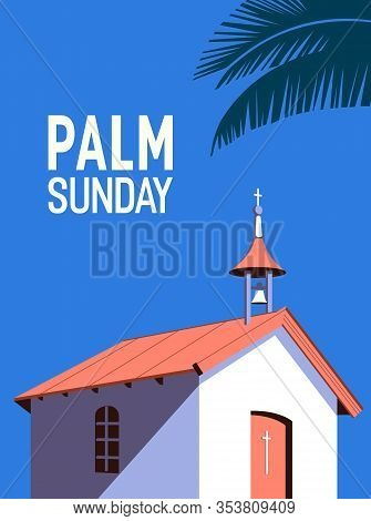 Palm Sunday Holiday Flat Vector Typography Poster Background. Christian Biblical Sign Palm Leaves Ca