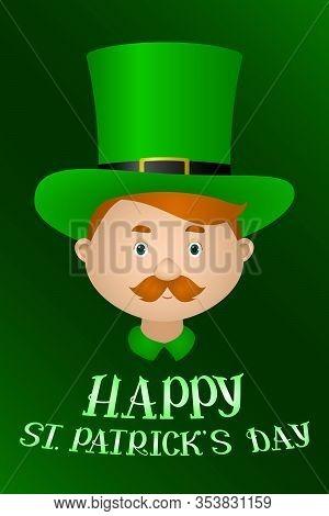 St Patricks Day Poster. Irishman In Green Leprechaun Hat. Vector Illustration.