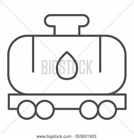 Tank Wagon Thin Line Icon. Chemical Fuel Railroad Wagon. Oil Industry Vector Design Concept, Outline
