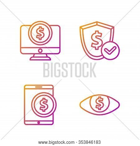 Set Line Eye With Dollar, Tablet With Dollar, Computer Monitor With Dollar And Shield With Dollar. G