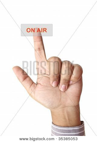 Hand Pushing Onair Button On Touch Screen