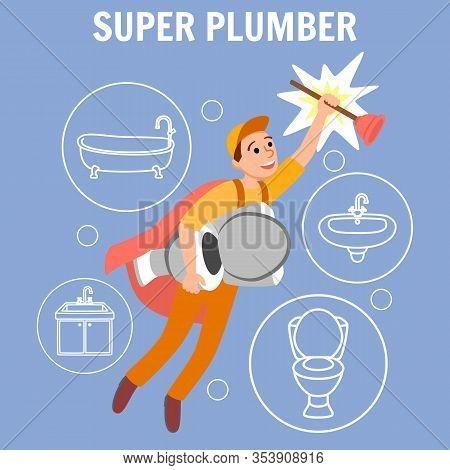 Super Plumber Vector Illustration. Funny Cartoon Superhero Repairman Uniform Cape With Plunger Toile