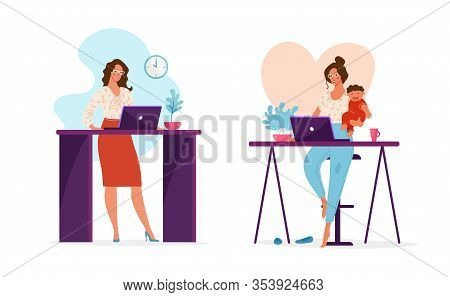 Set Of Illustrations, A Woman Works In The Office Or At A Remote Work At Home Holding A Child In Her