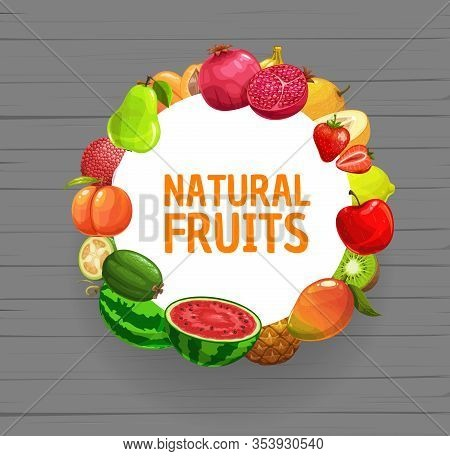 Fruits Vector Frame Of Farm And Garden Berries. Apple, Strawberry And Mango, Pineapple, Lemon And Pe