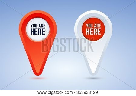 You Are Here Map Pins. Vector Illustration In Two Color Options. Red And White Pins For Use In Maps,