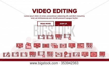 Video File Editing Landing Web Page Header Banner Template Vector. Video And Audio Edit, Cut And Bon