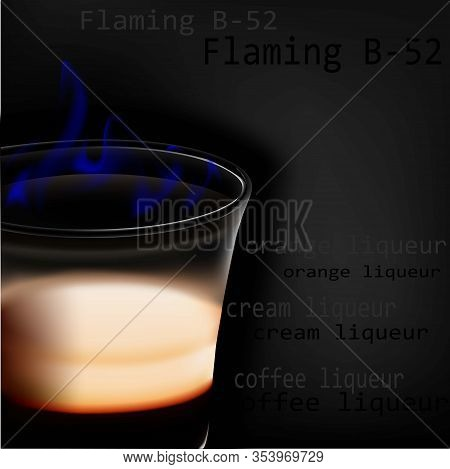 Flaming B-52. A Flaming Cocktail Of Liqueur. Alcoholic Beverage. Bar-restaurant. Stock Vector.