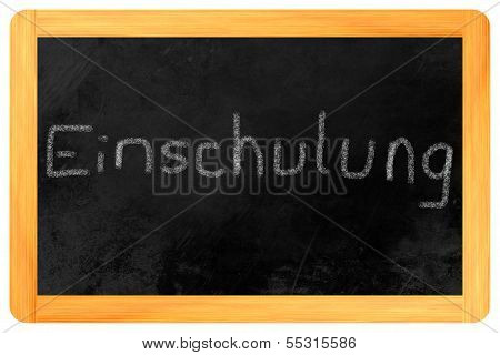 Einschulung Chalk On Blackboard