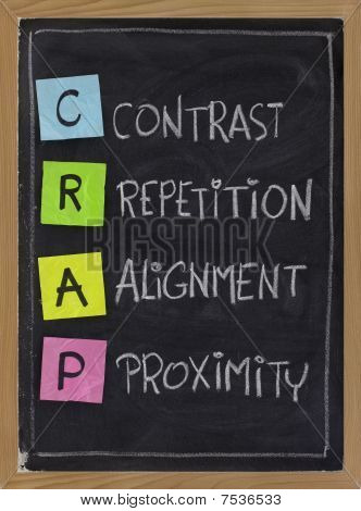 CRAP - contrast repetition alignment and proximity the four principles of sound design white chalk handwriting color sticky notes on blackboard poster
