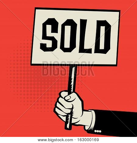 Poster in hand business concept with text Sold vector illustration