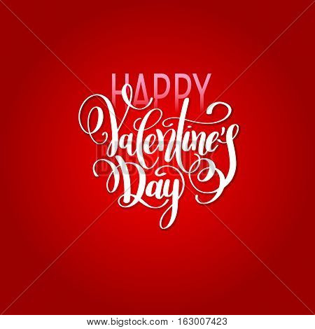 happy valentines day handwritten lettering holiday design on red background to greeting card, poster, congratulate, calligraphy text vector illustration