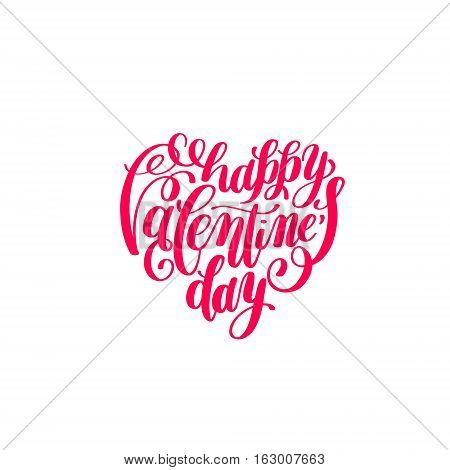 happy valentines day handwritten lettering on heart shape holiday design to greeting card, poster, congratulate, calligraphy text vector illustration