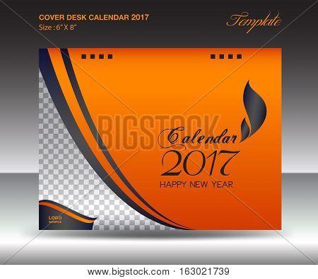 Desk calendar 2017 year Size 6x8 inch horizontal, Orange Cover design, Business brochure flyer template, advertisement, book