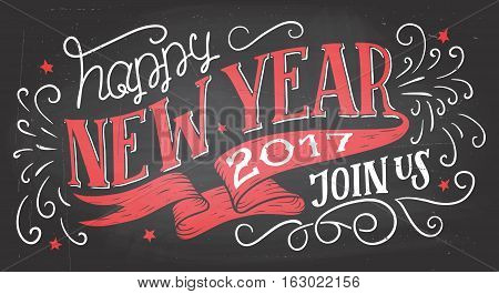 Join us for a New Year's Eve celebration. Holiday hand-lettering chalkbaord invitation. Hand-drawn typography on blackboard background with chalk