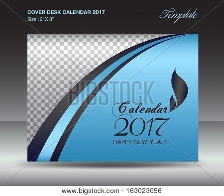 Desk calendar 2017 year Size 6x8 inch horizontal, Blue Cover design, Business brochure flyer template, advertisement, book
