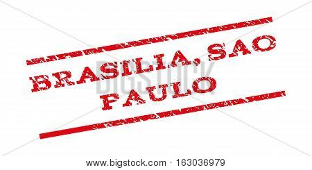 Brasilia Sao Paulo watermark stamp. Text caption between parallel lines with grunge design style. Rubber seal stamp with dirty texture. Vector red color ink imprint on a white background.