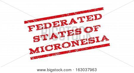 Federated States Of Micronesia watermark stamp. Text tag between parallel lines with grunge design style. Rubber seal stamp with scratched texture. Vector red color ink imprint on a white background.