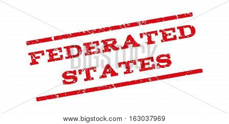 Federated States watermark stamp. Text tag between parallel lines with grunge design style. Rubber seal stamp with unclean texture. Vector red color ink imprint on a white background.