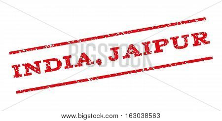 India Jaipur watermark stamp. Text tag between parallel lines with grunge design style. Rubber seal stamp with dust texture. Vector red color ink imprint on a white background.