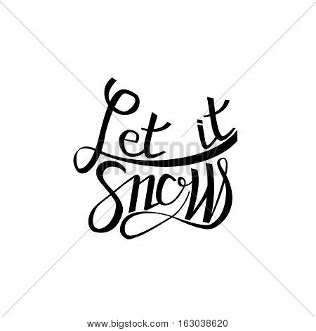 calligraphy. Let it snow poster or card. Grey Letters on the White Background