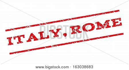 Italy Rome watermark stamp. Text caption between parallel lines with grunge design style. Rubber seal stamp with scratched texture. Vector red color ink imprint on a white background.
