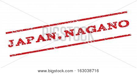 Japan Nagano watermark stamp. Text caption between parallel lines with grunge design style. Rubber seal stamp with unclean texture. Vector red color ink imprint on a white background.
