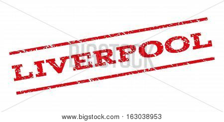 Liverpool watermark stamp. Text tag between parallel lines with grunge design style. Rubber seal stamp with dust texture. Vector red color ink imprint on a white background.