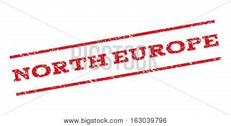 North Europe watermark stamp. Text tag between parallel lines with grunge design style. Rubber seal stamp with dirty texture. Vector red color ink imprint on a white background.