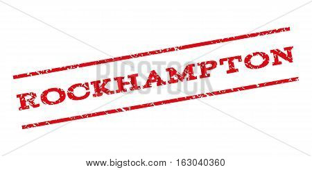 Rockhampton watermark stamp. Text caption between parallel lines with grunge design style. Rubber seal stamp with dirty texture. Vector red color ink imprint on a white background.