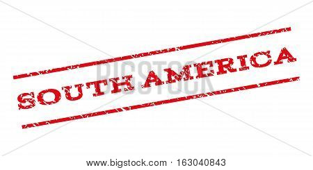 South America watermark stamp. Text tag between parallel lines with grunge design style. Rubber seal stamp with dust texture. Vector red color ink imprint on a white background.