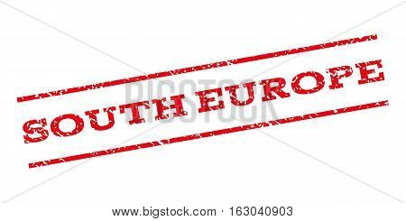 South Europe watermark stamp. Text tag between parallel lines with grunge design style. Rubber seal stamp with unclean texture. Vector red color ink imprint on a white background.