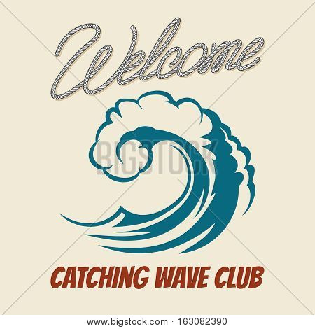 Surfing club emblem with killer wave. Vector vintage surf poster with sea waves splash. Catching wave club placard illustration
