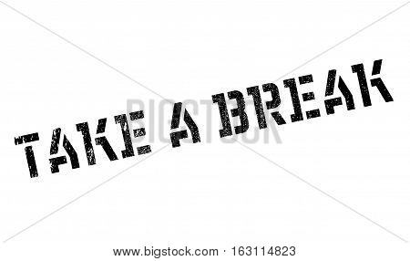 Take a break stamp. Grunge design with dust scratches. Effects can be easily removed for a clean, crisp look. Color is easily changed.