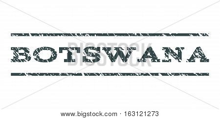 Botswana watermark stamp. Text tag between horizontal parallel lines with grunge design style. Rubber seal stamp with dust texture. Vector soft blue color ink imprint on a white background.