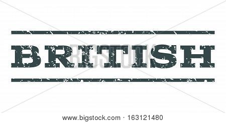 British watermark stamp. Text caption between horizontal parallel lines with grunge design style. Rubber seal stamp with dirty texture. Vector soft blue color ink imprint on a white background.