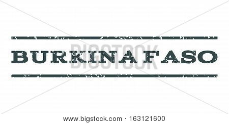 Burkina Faso watermark stamp. Text caption between horizontal parallel lines with grunge design style. Rubber seal stamp with dirty texture. Vector soft blue color ink imprint on a white background.