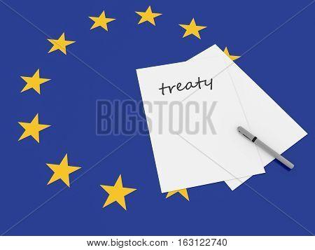 European Politics: Treaty Note With Pen On EU Flag 3d illustration