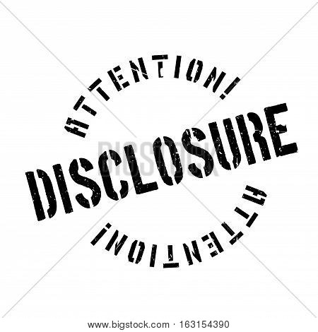 Disclosure rubber stamp. Grunge design with dust scratches. Effects can be easily removed for a clean, crisp look. Color is easily changed.