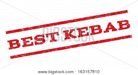 Best Kebab watermark stamp. Text tag between parallel lines with grunge design style. Rubber seal stamp with dirty texture. Vector red color ink imprint on a white background.