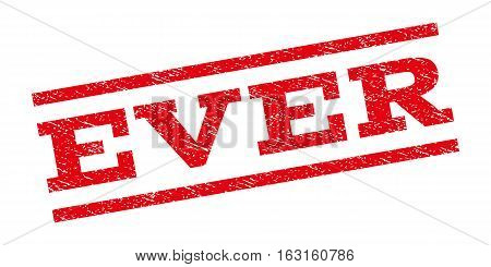 Ever watermark stamp. Text tag between parallel lines with grunge design style. Rubber seal stamp with unclean texture. Vector red color ink imprint on a white background.
