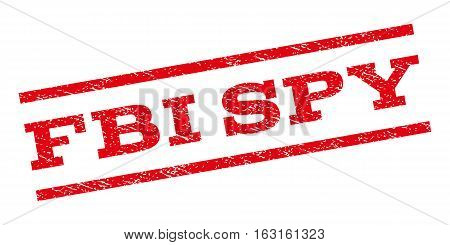 FBI Spy watermark stamp. Text tag between parallel lines with grunge design style. Rubber seal stamp with unclean texture. Vector red color ink imprint on a white background.