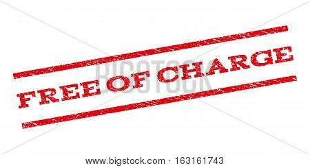 Free Of Charge watermark stamp. Text caption between parallel lines with grunge design style. Rubber seal stamp with dust texture. Vector red color ink imprint on a white background.
