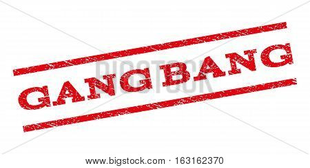 Gang Bang watermark stamp. Text caption between parallel lines with grunge design style. Rubber seal stamp with scratched texture. Vector red color ink imprint on a white background.