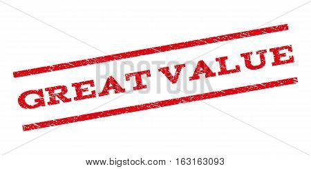Great Value watermark stamp. Text caption between parallel lines with grunge design style. Rubber seal stamp with scratched texture. Vector red color ink imprint on a white background.