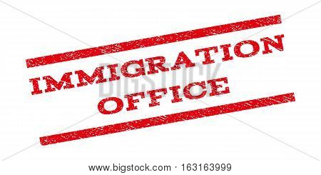 Immigration Office watermark stamp. Text caption between parallel lines with grunge design style. Rubber seal stamp with dirty texture. Vector red color ink imprint on a white background.