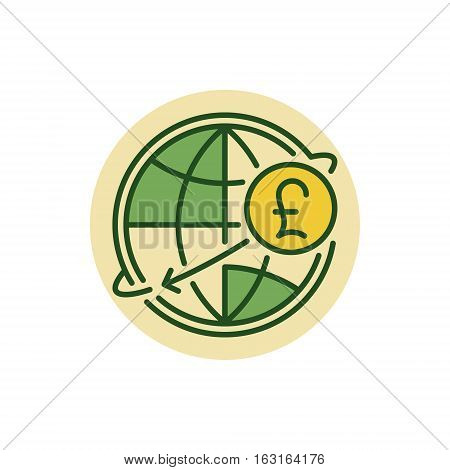 Pound international money transfer flat icon. GBP currency concept colorful symbol. Pound sterling with globe sign or logo element