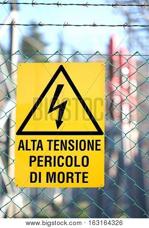 Sign Written In Italian That Means High Voltage Danger Of Death