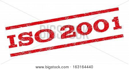 ISO 2001 watermark stamp. Text tag between parallel lines with grunge design style. Rubber seal stamp with unclean texture. Vector red color ink imprint on a white background.