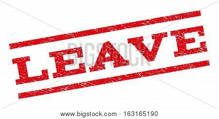 Leave watermark stamp. Text tag between parallel lines with grunge design style. Rubber seal stamp with dust texture. Vector red color ink imprint on a white background.